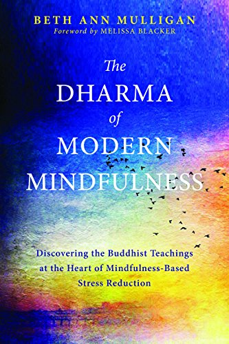 A Day of Mindfulness: Ancient Teachings for Modern Times