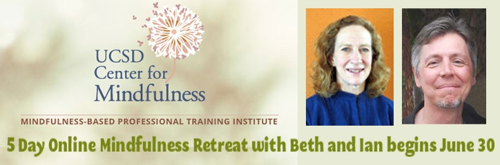 5 Day Online Mindfulness Retreat offered through UC San Diego Center for Mindfulness